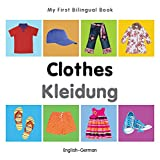 My First Bilingual Book-Clothes (English-German) Amazon