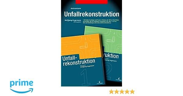 Unfallrekonstruktion: Amazon.de: autorenteam GbR, Wolfgang Hugemann ...