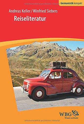 Reiseliteratur (Germanistik kompakt)