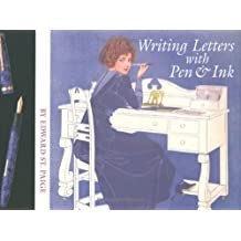 Writing Letters With Pen & Ink