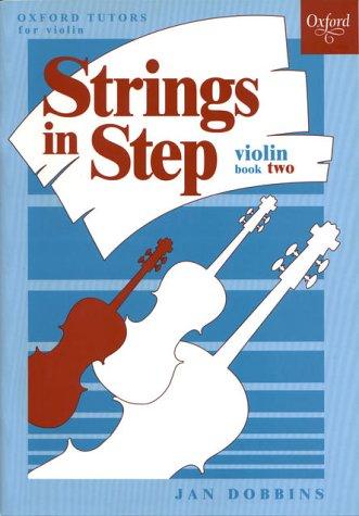 Strings in Step: Violin Book 2 (Oxford Tutors for violin) (Sheet Music)