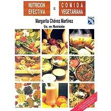 Nutricion efectiva, comida vegetariana/ Effective Nutrition, Vegetarian Food