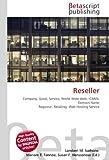 Reseller: Company, Good, Service, World Wide Web, ICANN, Domain Name Registrar, Retailing, Web Hosting Service