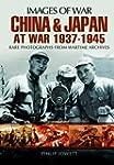 China and Japan at War 1937-1945: Rar...