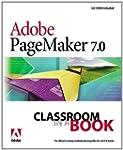 Adobe PageMaker 7.0 Classroom in a Bo...
