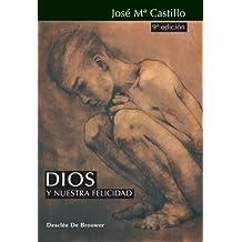Dios y Nuestra Felicidad (Biblioteca Manual Desclée, Band 29)