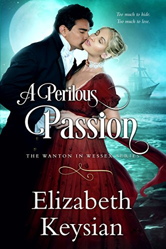 Book cover image for A Perilous Passion (Wanton in Wessex Book 1)