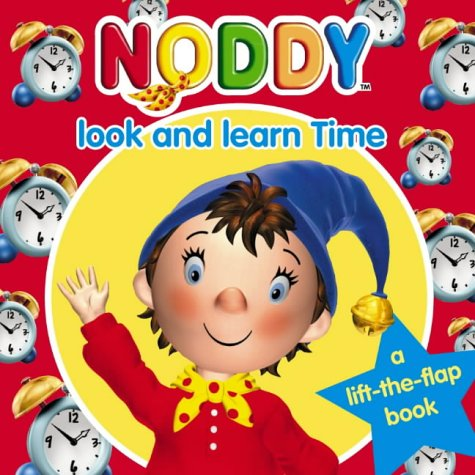 Noddy Look and Learn (5) – Time (Noddy Look & Learn)