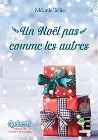 Un Noël pas comme les autres par Mélanie Tellier