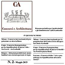 CeA Concorsi e Architettura (vol. 2): Volume 2