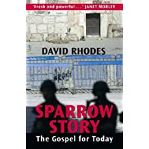 Sparrow Story: The Gospel for Today