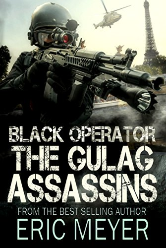 Black Operator: The Gulag Assassins