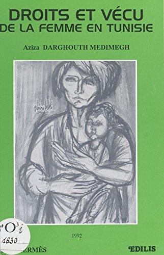 Droits et vécu de la femme en Tunisie