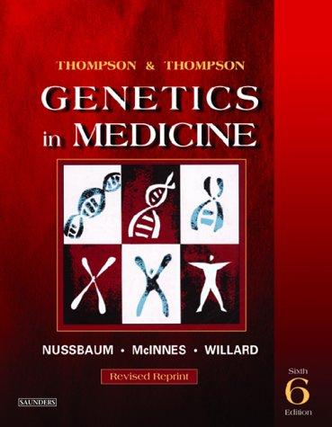 Thompson & Thompson Genetics in Medicine, Revised Reprint