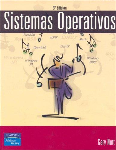 Sistemás operativos 3/e (Fuera de colección Out of series) por Gary Nutt