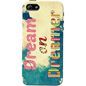DailyObjects Dream On Dreamer Mobile Case For Iphone 5/5S