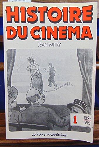 HISTOIRE DU CINEMA. Tome 1