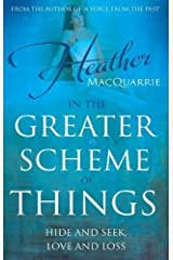 In the Greater Scheme of Things Paperback