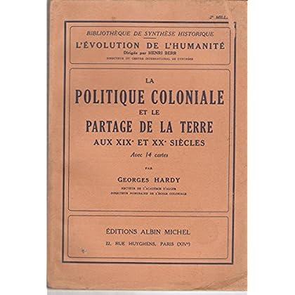 La politique coloniale et le partage de la terre a