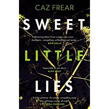 Sweet Little Lies: The most gripping suspense thriller you'll read this year