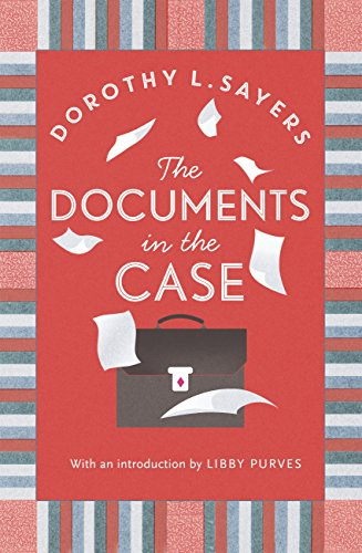 The Documents in the Case by [Sayers, Dorothy L]
