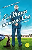 Ein Mann namens Ove: Roman (German Edition)