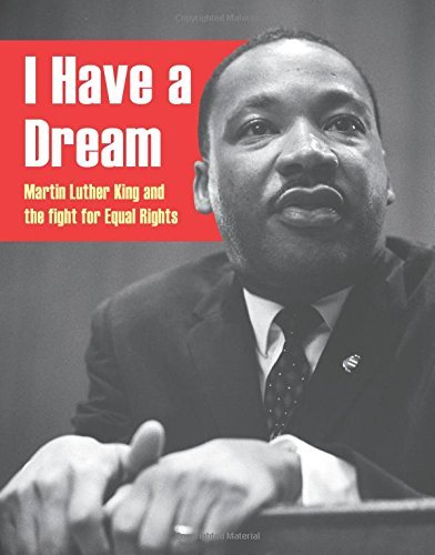 I Have a Dream: Martin Luther King and the Fight for Equal Rights by Anita Ganeri (2015-05-28) par Anita Ganeri