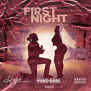 First Night [Explicit]