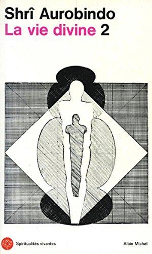 La Vie divine -tome 2 : La connaissance et l'ignorance
