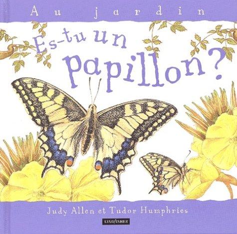 Es-tu un papillon ?