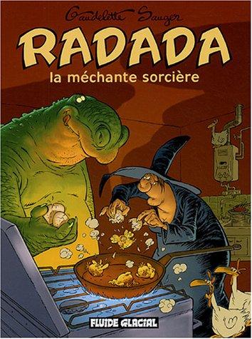 Radada la méchante sorcière, l'Intégrale par Michel Gaudelette, Sauger