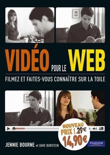 Vidéo pour le web : Filmez et faites-vous connaître sur la toile