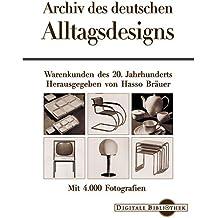 Archiv des deutschen Alltagsdesigns
