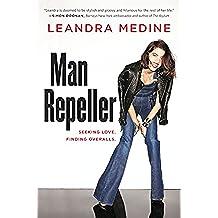 Man Repeller: Seeking Love. Finding Overalls. (English Edition)