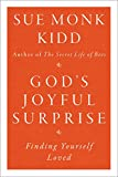 Gods Joyful Surprise Finding Yourself Loved
