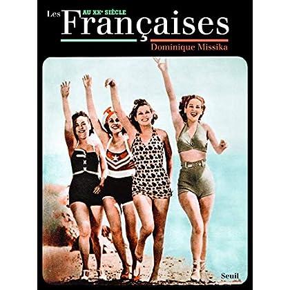 Les Françaises. au XXe siècle