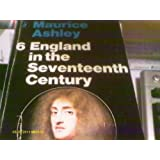 England in the Seventeenth Century (Pelican History of England)