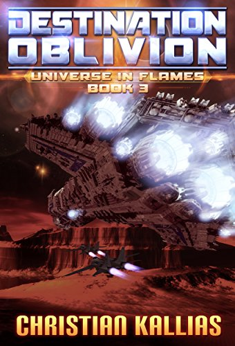 Destination Oblivion (Universe in Flames Book 3)