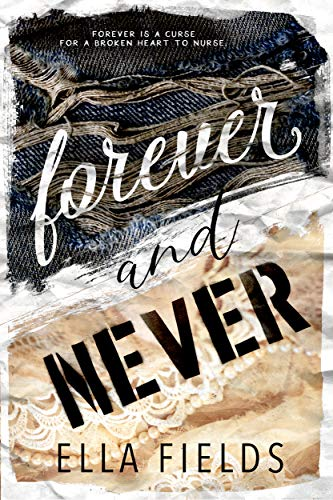 Forever and Never: A Standalone High School Romance (English Edition)