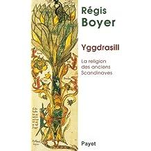 Yggdrasill : La religion des anciens Scandinaves