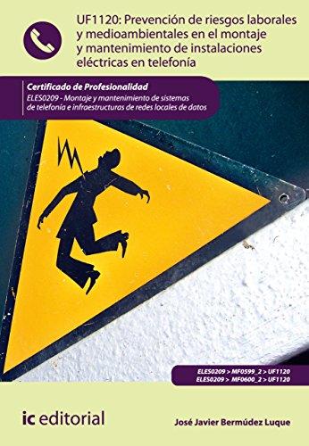 Descargar libro isbn 1-58450-393-9 Prevención de riesgos laborales y medioambientales en el montaje y mantenimiento de instalaciones eléctricas en telefonía. ELES0209 CHM B01BFJ6C4M
