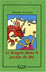 Le dragon dans le jardin de thé par Grandjean