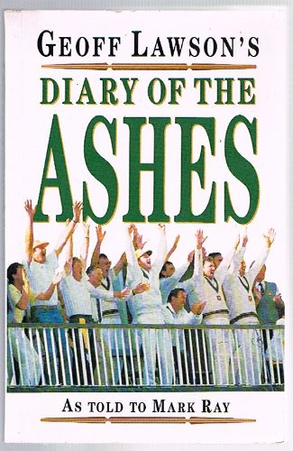 Geoff Lawson's Diary of the Ashes por Geoff Lawson