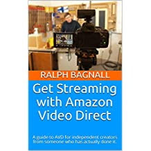 Get Streaming with Amazon Video Direct: A guide to AVD for independent creators from someone who has actually done it.