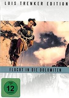Flucht in die Dolomiten - Luis Trenker Edition