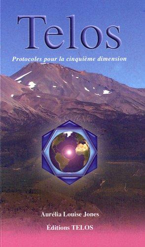 telos-tome-3-protocoles-de-la-cinquime-dimension