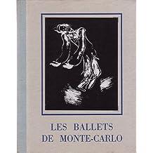 Les Ballets De Monte Carlo 1911-1944