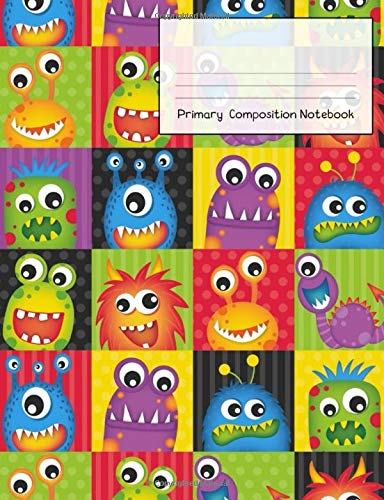 Primary Composition Notebook: Story Paper Journal Grades K-2 & 3 - Dashed Midline and Picture Space School Exercise Book 120 sheets. Fun Monster Cover.