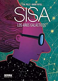 LOS AÑOS GALÁCTICOS par  Josep Maria Polls