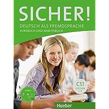 Sicher! in Teilbanden: Kurs- und Arbeitsbuch C1.1 Lektion 1 -6 mit Audio-CD zu